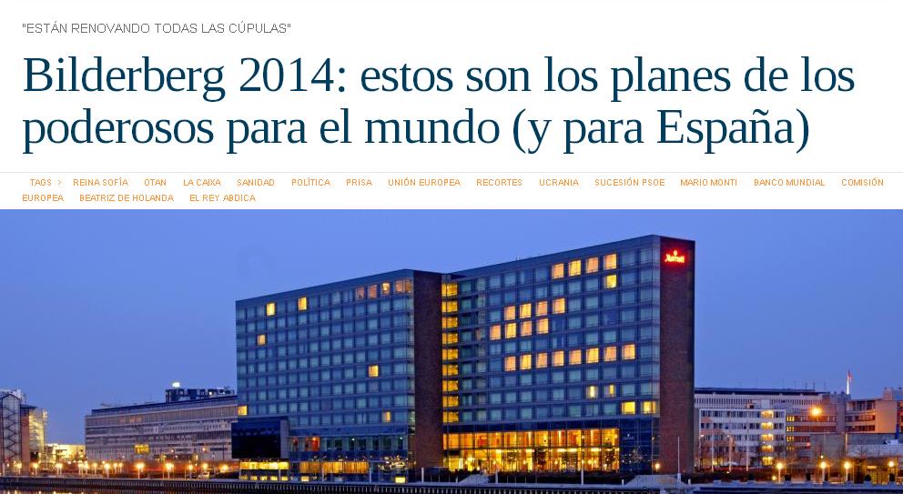 Bilderberg 2014 estos son los planes de los poderosos para el mundo (y para España)
