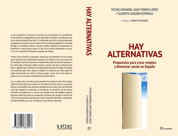 Hay alternativas. Propuestas para crear empleo y bienestar social en España