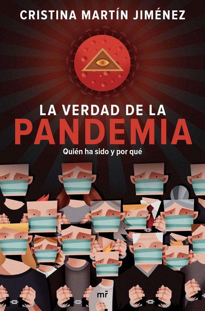 la verdad de la pandemia cristina martin jimenez